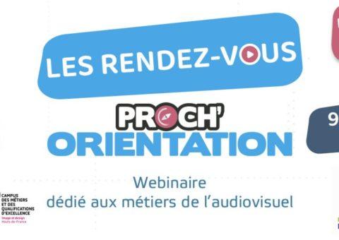 Avec Proch'Orientation, découvrez les métiers de l'audiovisuel ! 3